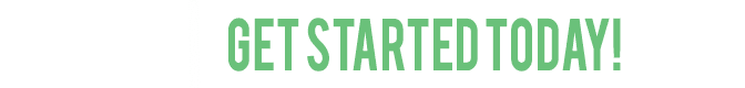 Get Started Today in green font and white bg